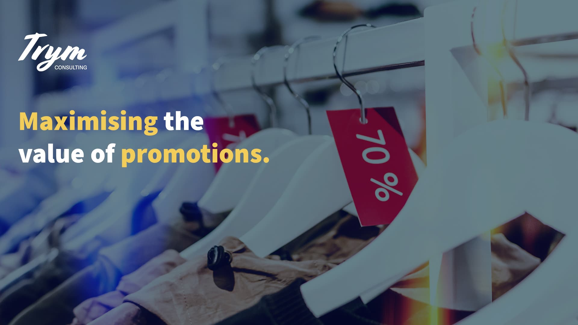 Maximising the Value of promotions